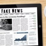 How Can Fake News Affect Your Finances?